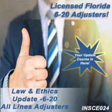 Florida: 5hr Law & Ethics Update Plus - 6-20 All-Lines Adjusters (5-620) CE Course (9 hrs credit) (INSCE024FL9g)