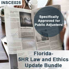 Florida: 5hr Law & Ethics Update Plus - 3-20 Public Adjusters  (5-320) CE Course (7 hrs credit) (INSCE025FL7g)